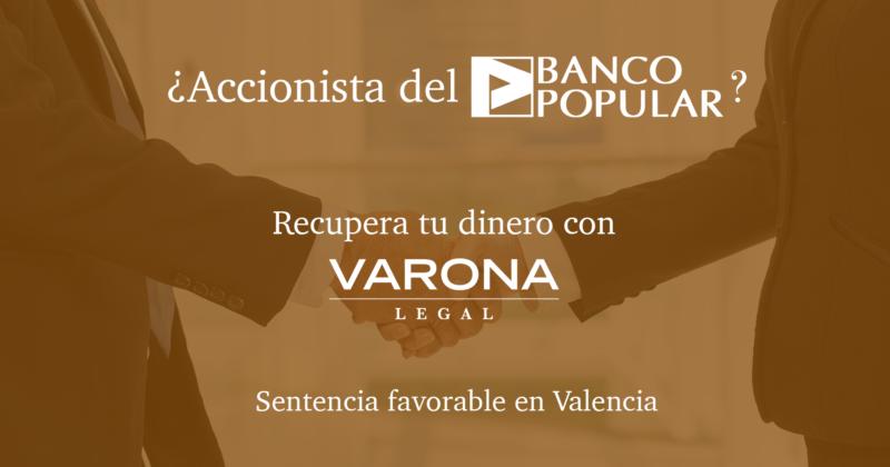 LA JUSTICIA DA LA RAZÓN A VARONA LEGAL: EL ACCIONISTA DE BANCO POPULAR FUE ENGAÑADO