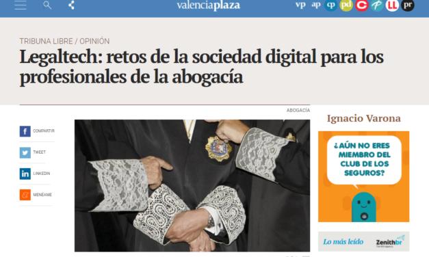 ARTÍCULO DE IGNACIO VARONA EN VALENCIA PLAZA SOBRE LOS RETOS LEGALTECH PARA LA ABOGACÍA