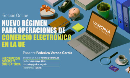 SESIÓN ONLINE: EL NUEVO RÉGIMEN PARA OPERACIONES DE COMERCIO ELECTRÓNICO EN LA UE